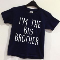 I'M THE BIG BROTHER  T-shirt - Age 0-12